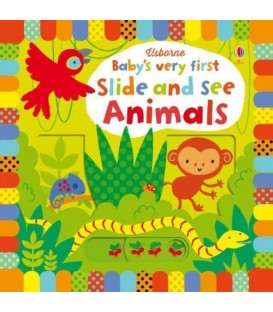 Baby's Very First Slide and See Animals By Fiona Watt Board Book